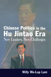 Chinese Politics in the Hu Jintao Era - 1st Edition book cover
