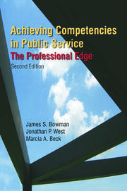 Achieving Competencies in Public Service: The Professional Edge - 2nd Edition book cover
