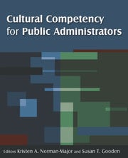 Cultural Competency for Public Administrators - 1st Edition book cover