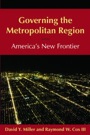 Governing the Metropolitan Region: America's New Frontier: 2014 - 1st Edition book cover