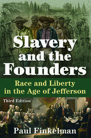 Slavery and the Founders - 3rd Edition book cover