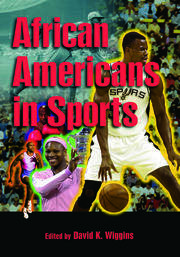 African Americans in Sports - 1st Edition book cover