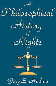 A Philosophical History of Rights - 1st Edition book cover