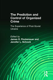 The Prediction and Control of Organized Crime - 1st Edition book cover