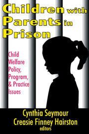 Children with Parents in Prison - 1st Edition book cover