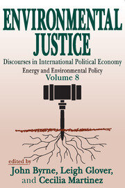 Environmental Justice - 1st Edition book cover