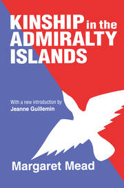 Kinship in the Admiralty Islands - 1st Edition book cover