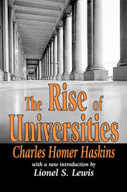 The Rise of Universities - 1st Edition book cover