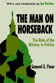 The Man on Horseback - 1st Edition book cover