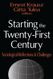 Starting the Twenty-first Century - 1st Edition book cover