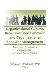 Organizational Culture, Rule-Governed Behavior and Organizational Behavior Management - 1st Edition book cover