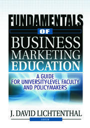 Fundamentals of Business Marketing Education - 1st Edition book cover