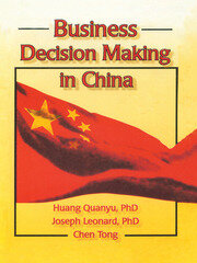Business Decision Making in China - 1st Edition book cover