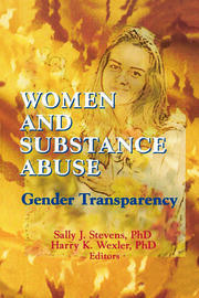 Women and Substance Abuse - 1st Edition book cover