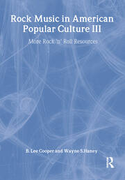 Rock Music in American Popular Culture III - 1st Edition book cover