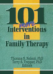 101 More Interventions in Family Therapy - 1st Edition book cover