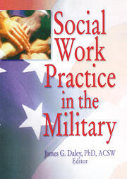 Social Work Practice in the Military - 1st Edition book cover