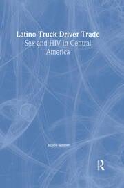 Latino Truck Driver Trade - 1st Edition book cover