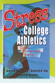 Stress in College Athletics - 1st Edition book cover