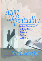 Aging and Spirituality - 1st Edition book cover