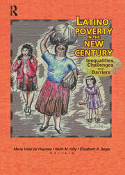 Latino Poverty in the New Century - 1st Edition book cover