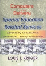 Computers in the Delivery of Special Education and Related Services - 1st Edition book cover