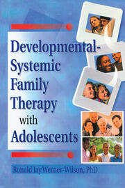 Developmental-Systemic Family Therapy with Adolescents - 1st Edition book cover