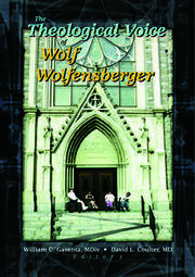 The Theological Voice of Wolf Wolfensberger - 1st Edition book cover