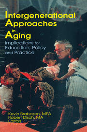 Intergenerational Approaches in Aging - 1st Edition book cover