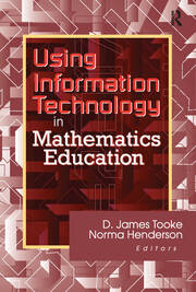 Using Information Technology in Mathematics Education - 1st Edition book cover