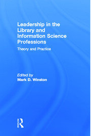 Leadership in the Library and Information Science Professions - 1st Edition book cover
