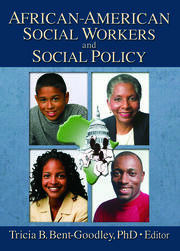 African-American Social Workers and Social Policy - 1st Edition book cover