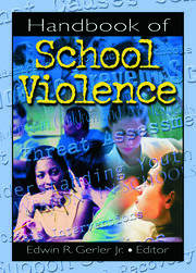 Handbook of School Violence - 1st Edition book cover