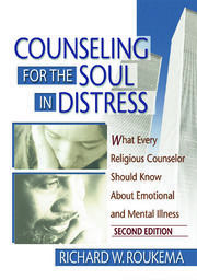 Counseling for the Soul in Distress - 1st Edition book cover
