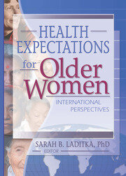 Health Expectations for Older Women - 1st Edition book cover