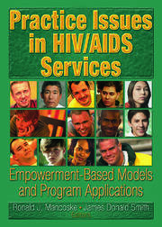 Practice Issues in HIV/AIDS Services - 1st Edition book cover
