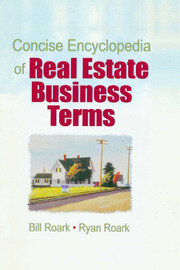 Concise Encyclopedia of Real Estate Business Terms - 1st Edition book cover