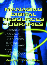 Managing Digital Resources in Libraries - 1st Edition book cover