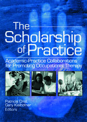 The Scholarship of Practice - 1st Edition book cover