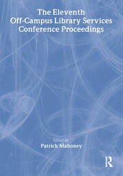 The Eleventh Off-Campus Library Services Conference Proceedings - 1st Edition book cover