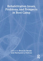 Rehabilitation Issues, Problems, and Prospects in Boot Camp - 1st Edition book cover