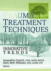 Trauma Treatment Techniques - 1st Edition book cover