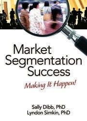 Market Segmentation Success - 1st Edition book cover