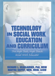 Technology in Social Work Education and Curriculum - 1st Edition book cover