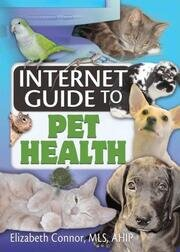 Internet Guide to Pet Health - 1st Edition book cover
