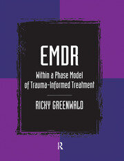 EMDR Within a Phase Model of Trauma-Informed Treatment - 1st Edition book cover