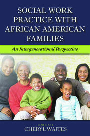 Social Work Practice with African American Families - 1st Edition book cover