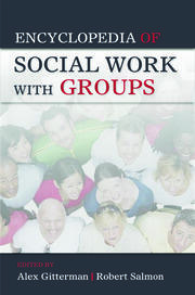 Encyclopedia of Social Work with Groups - 1st Edition book cover