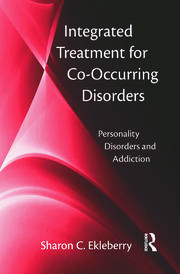 Integrated Treatment for Co-Occurring Disorders - 1st Edition book cover