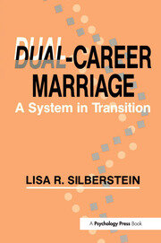 Dual-career Marriage : A System in Transition - 1st Edition book cover